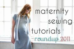 Maternity Sewing Tutorials Roundup {Luvinthemommyhood} (no, I'm not pregnant, but somebody always is, lol)