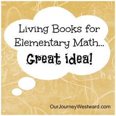 10 Living Books for Elementary Math | Our Journey Westward