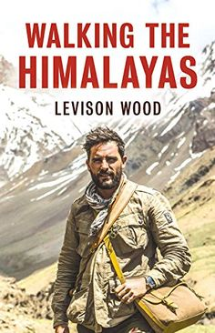 """Book Review: Walking the Himalayas  After his hugely successful book and TV series Walking the Nile, Wood appears set for a life of suburban bliss, drinking wine and eating cheese in the famous Gordons Wine Bar.  Aided by what one can only imagine as far too many glasses of vintage port, Wood realises he isn't quite ready to hang up the hiking boots just yet and that the lure of just """"one more"""" walking escapade needs to be undertaken, this time along the mighty Himalayas."""