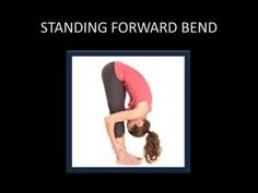 Standing Forward Bend  Sanskrit Name: Uttanasana