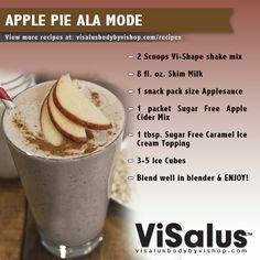 Apple Pie Ala Mode Shake! ViSalus recipes | Body By Vi Recipes! I used actual applesauce and added oats and was really surprised how much I loved it!! Oh and also added a little cinnamon