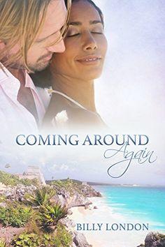 Coming Around Again by Billy London, http://www.amazon.com/dp/B00OJPBEIO/ref=cm_sw_r_pi_dp_zUowvb06ZTJXJ