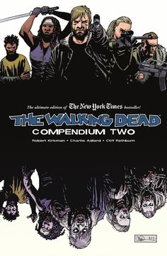 walking dead compendium | Cover Art and Release Details for The Walking Dead Compendium Two