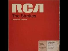 The Strokes - Comedown Machine (Full Album) - YouTube