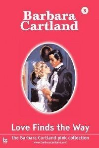 Love+Finds+the+Way+NEW+by+Barbara+Cartland+