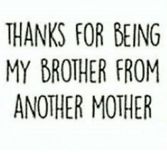 109 Best Brother Quotes Images On Pinterest In 2019 Brother Quotes