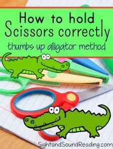 How to Hold Scissors:  Cute method to teach children how to hold the scissors:  Thumbs up, Alligator!