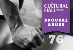 The Cultural Hall: Episode 76, Spousal Abuse. It is not ok, but it happens. So what do you do if you find yourself in an abusive relationship? In this episode we visit with Kirk Voss a Licensed Marriage and Family Therapist who works with individuals, couples, and families to address a variety of emotional and mental health issues. Kirk received his Master's degree in Family Studies: Marriage and Family. Listen at TheCulturalHall.com