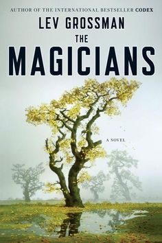 Magicienii - Lev Grossman