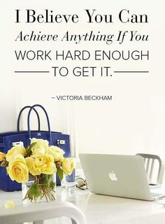 I believe u can achieve anything...