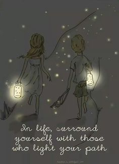 """In life, surround yourself with those who light your path"" - Rose Hill Designs by Heather Stillufsen Best Inspirational Quotes, Great Quotes, Me Quotes, Motivational Quotes, Wisdom Quotes, Thank You Friend Quotes, Path Quotes, Poster Quotes, Rose Hill Designs"