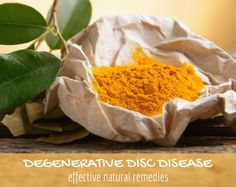 Degenerative disc disease can be treated with natural remedies that include herbs for pain relief, hyaluronic acid, dietary changes, and simple exercises.