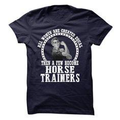 Horse Trainers T Shirt, Hoodie, Sweatshirt. Check price ==► http://www.sunshirts.xyz/?p=133163