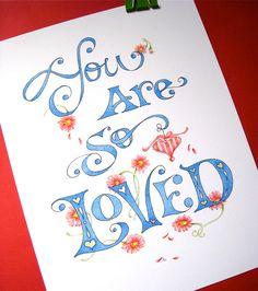 Love Art Word Art Blue You Are So Loved 8x10 by PattieJansen