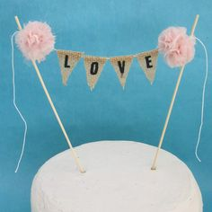"Cake topper, wedding, Burlap, blush Pompom""Love"" Banner A235- rustic bulap wedding bunting decoration. $24.00, via Etsy."