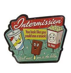 Intermission Embossed Die Cut Tin Sign