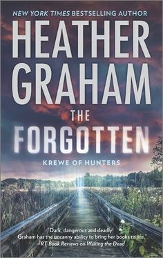 The Forgotten. By Heather Graham. Call # NCN F GRE