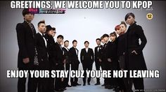 How we all were welcomed into kpop | allkpop Meme Center