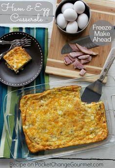 Ham and Egg Casserole | Perfect Make Ahead Casserole to use up Leftover Ham | Recipe on PocketChangeGourmet.com