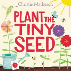 Book Plant the Tiny Seed Giveaway {US} (3/17/2017)... IFTTT reddit giveaways freebies contests