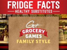 Fridge Facts from Guy's Grocery Games: Healthy Substitutes - FoodNetwork.com