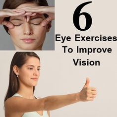 DIY Find Home Remedies - http://www.homeremedyfind.com/6-eye-exercises-to-improve-vision-naturally/