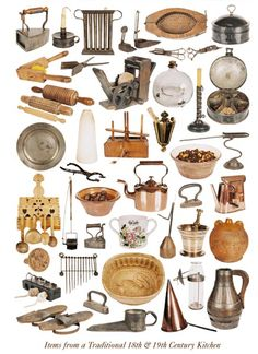 Items from a Traditional Eighteenth & Nineteenth Century Kitchen These items are nearly all in the collection of Nº 1 Royal Crescent Museum in Bath. They were collected by Hugh Roberts and donated to the Museum. Some of the items bear a resemblance to those used in our kitchens today. However Box irons were filled with coals and must have been very heavy and cumbersome unlike our modern irons.