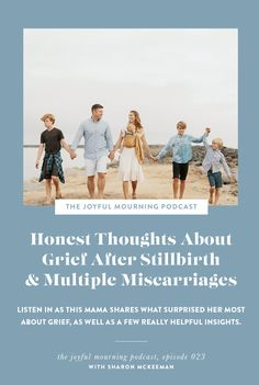 Honest Answers About Grief After Stillbirth & Miscarriage with Sharon McKeeman | The Joyful Mourning Podcast: A podcast for women who have experienced pregnancy or infant loss.
