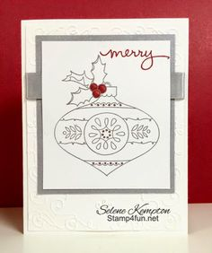 SU Christmas Bauble, Silver embossed *make the panel fit the frame of the Filigree Frame E F and stamp a sentiment on it (Nov 24, 2014)