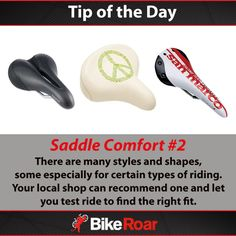 Tip of the Day: Saddle Comfort #2: There are many styles and shapes, some especially for certain types of riding. Your local shop can recommend one and let you test ride to find the right fit.  #BikeRoarTOD #bicycle #saddle #comfort #seat #cycling