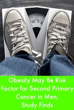 Obesity May Be Risk Factor for Second Primary Cancer in Men, Study Finds #LymphomaNews
