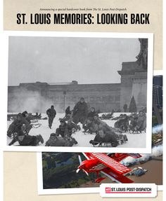"Share your historic photos!  The St. Louis Post-Dispatch is pleased to be working with our readers to present a new, hardcover, coffee-table book, ""St. Louis Memories: Looking Back,"" capturing the heritage of St. Louis in a collection of your historic photographs."