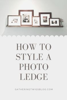 Photo ledge tutorials, gallery walls, and shelves to display photos in your home. Photo Ledge Display, Photo Shelf, Display Family Photos, Photo Displays, Family Pictures, Displaying Photos On Wall, Gallery Wall Shelves, Picture Frame Shelves, Frame Shelf