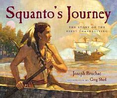 Squanto recounts how in 1614 he was captured by the British, sold into slavery in Spain, and ultimately returned to the New World to become a guide and friend for the colonists.