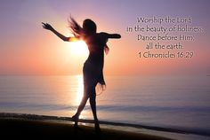 dance for the lord  quotes | Scriptures on Dancing (Bible Verses that mention Dance / Rejoicing ...