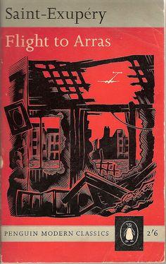 Flight to Arras by Antoine de Saint-Exupéry, 1942. A wonderful semi-autobiographical book that describes the wonder and terror of war.