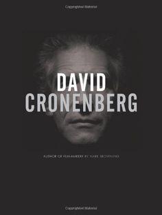 David Cronenberg : author or film-maker? / Mark Browning