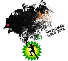 BP's sponsorship of London 2012 Olympic Games draws fire. Greenwash_Gold_BP_logo.jpg (494×440)
