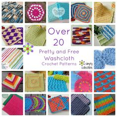 Love the Pretties! Over 20 Free Washcloth crochet patterns. http://simplycollectiblecrochet.com/2015/03/over-20-pretty-and-free-washcloth-crochet-patterns/