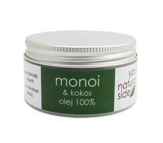Olej MONOI i KOKOS. Piękny, egzotyczny zapach i super nawilżenie skóry przez 8 godzin! Your Natural Side.