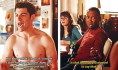 "Forrest Gump Discover So What if It Was? Schmidt from ""New Girl"" - LOL! (Love him and this show! New Girl Quotes, Tv Quotes, Movie Quotes, New Girl Memes, New Girl Funny, New Girl Tv Show, Clueless Quotes, Nick And Jess, Jessica Day"