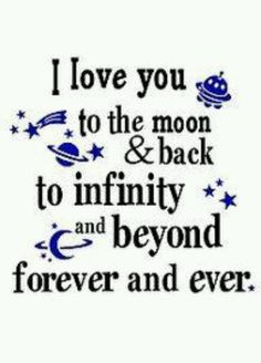 Fmous phrase I Love You to the Moon and Back Quotes Poem & lyrics with beautiful images to share with him or her. Similar quote I love you to the stars and back Great Quotes, Quotes To Live By, Me Quotes, Inspirational Quotes, Girl Quotes, Baby Quotes, Family Quotes, Love Quotes For Kids, Mother Of Boys Quotes