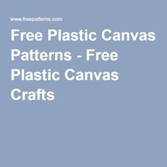 Free Plastic Canvas Patterns - Free Plastic Canvas Crafts
