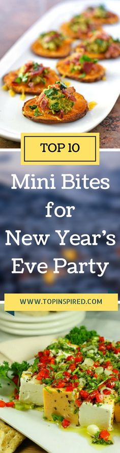 The most important thing for a fantastic start of this special night is having delicious appetizers. That's why we've made this fantastic list of top 10 tasty mini bites for New Year's Eve especially for those people who want to be perfect host for their family and loved ones. - #NewYear