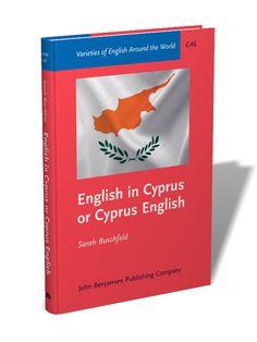 English in Cyprus or Cyprus English : an empirical investigation of variety status / Sarah Buschfeld - Amsterdam ; Philadelphia : John Benjamins, cop. 2013