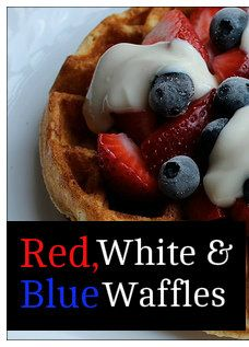 Red, White, and Blue Waffles - cute idea - I would use our regular GF waffle recipe and coconut yogurt but this inspires me (and looks like a yummy recipe if you can eat gluten) Waffle Day, Blue Waffle, Easy Waffle Recipe, Waffle Recipes, Breakfast Waffles, Breakfast Recipes, Popular Recipes, Great Recipes, Holiday Recipes