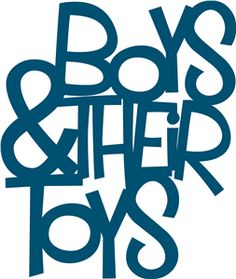Silhouette Online Store - View Design #8698: 'boys and their toys' phrase