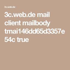 3c.web.de mail client mailbody tmai146dd65d3357e54c true