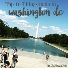 Top 10 Things to do in Washington DC - ricci alexis Vacations To Go, Vacation Places, Vacation Trips, Mini Vacation, Travel Sights, Travel Usa, Travel Destinations, Travel Things, Travel Stuff
