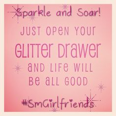 Always grab your glitter! #Smgirlfriends